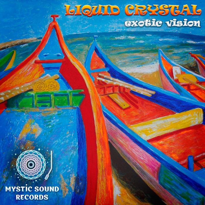 Liquid Crystal – Exotic Vision